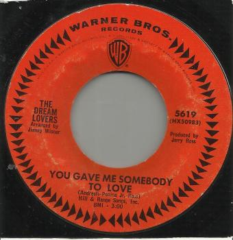 THE DREAMLOVERS - YOU GAVE ME SOMEBODY TO LOVE