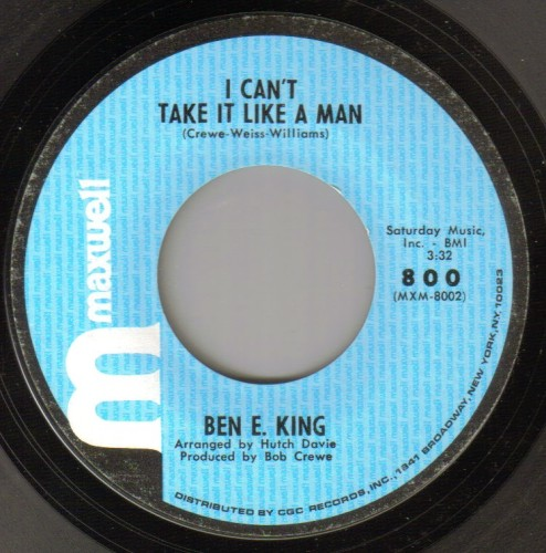 BEN E. KING - I CAN'T TAKE IT LIKE A MAN