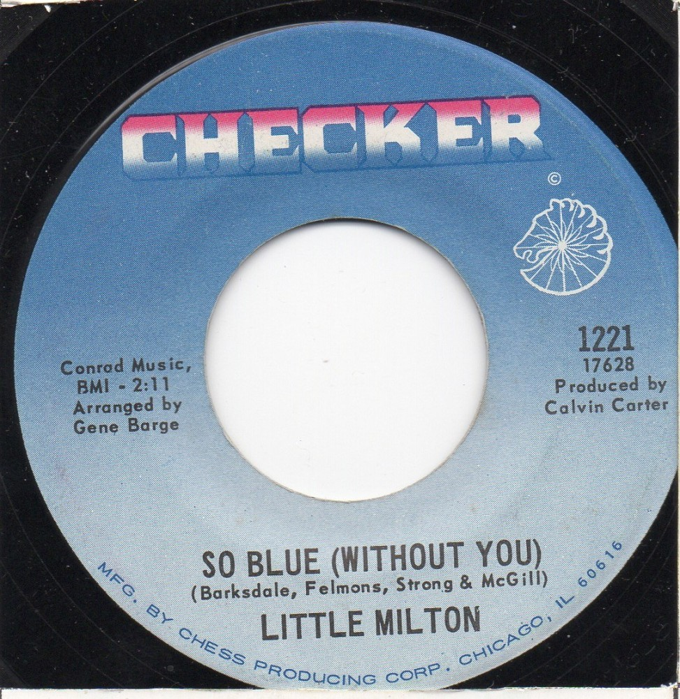 LITTLE MILTON - SO BLUE (WITHOUT YOU)