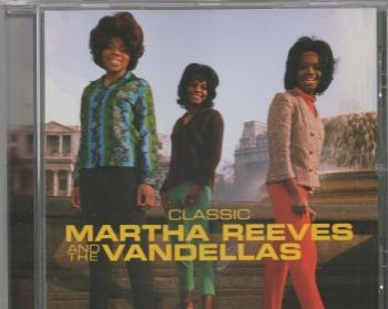 CLASSIC MARTHA REEVES & THE VANDELLAS