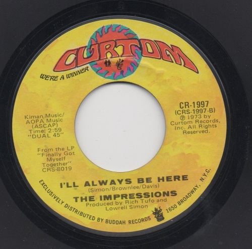 THE IMPRESSIONS - I'LL ALWAYS BE HERE