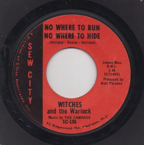 WITCHES & THE WARLOCKS – No Where To Run No Where To Hide