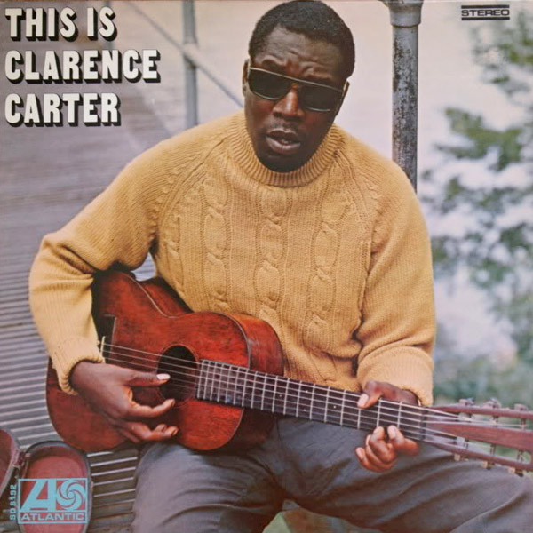 CLARENCE CARTER - FIRST TWO ALBUMS FROM '68 & '69