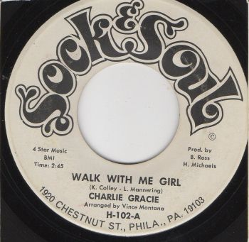CHARLIE GRACIE - WALK WITH ME GIRL