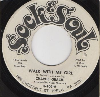 CHARLIE GRACE - WALK WITH ME GIRL