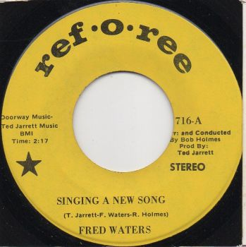FRED WATERS - SINGING A NEW SONG