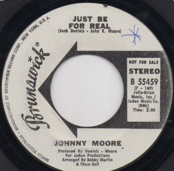 JOHNNY MOORE - JUST BE FOR REAL