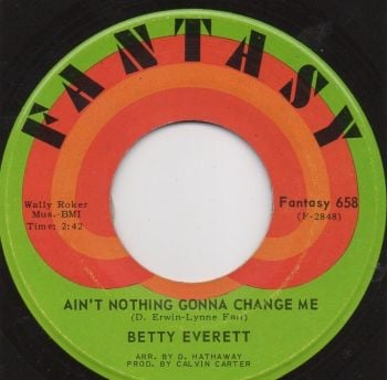 BETTY EVERETT - AIN'T NOTHING GONNA CHANGE