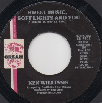 KEN WILLIAMS - SWEET MUSIC, SOFT LIGHTS AND YOU