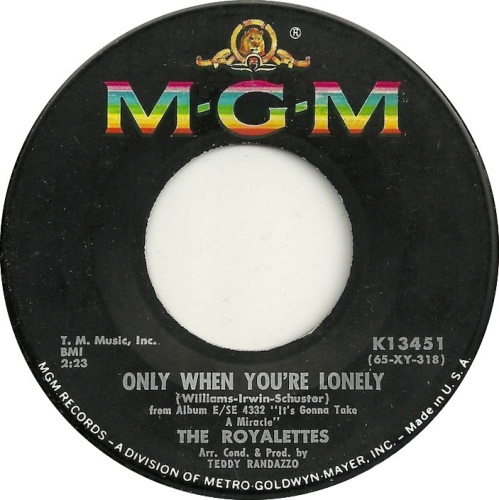 ROYALETTES - ONLY WHEN YOU'RE LONELY