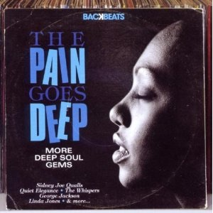 Various - The Pain Goes Deep (More Deep Soul Gems)