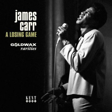 JAMES CARR - A LOSING GAME