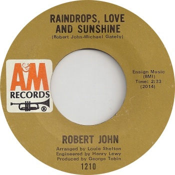 ROBERT JOHN - RAINDROPS, LOVE AND SUNSHINE