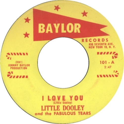 LITTLE DOOLEY & THE FABULOUS TEARS - I LOVE YOU