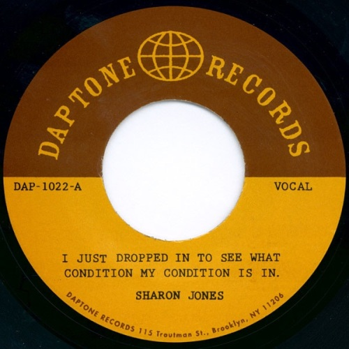 SHARON JONES - I JUST DROPPED IN TO SEE WHAT CONDITION MY CONDITION IS IN