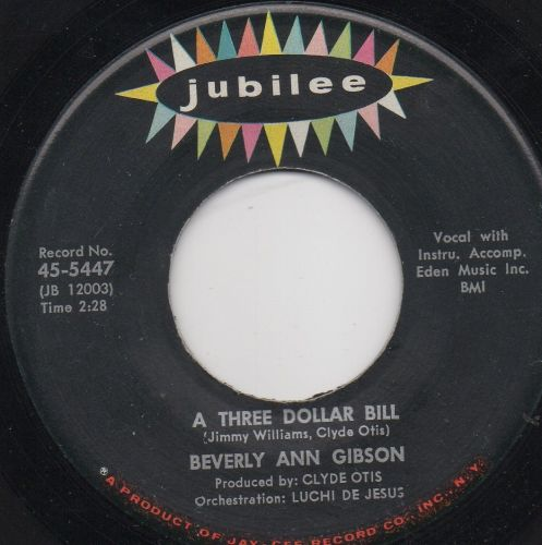 BEVERLY ANN GIBSON - THREE DOLLAR BILL