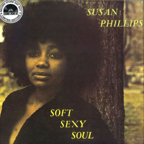 Susan Phillips - Soft Sexy Soul (LP, Album, Ltd, RE)