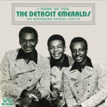 The Detroit Emeralds - I Think of You