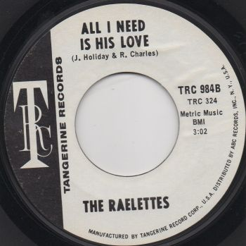 The Raelettes - All I Need Is His Love (Promo)