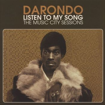 Darondo - Listen To My Song: The Music City Sessions (LP, Comp, Ltd, Whi)