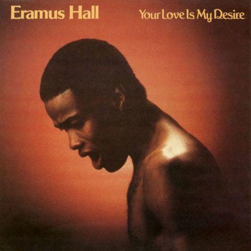 Eramus Hall - Your Love Is My Desire (LP, Album, RE)