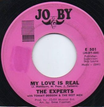 THE EXPERTS WITH TOMMY DODSON & THE BEST MEN - MY LOVE IS REAL