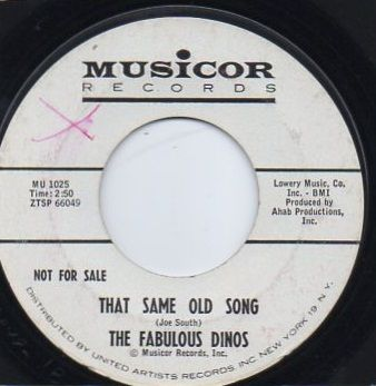 THE FABULOUS DINOS - SAME OLD SONG