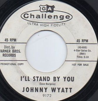 JOHNNY WYATT - I'LL STAND BY YOU