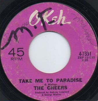 THE CHEERS - TAKE ME TO PARADISE