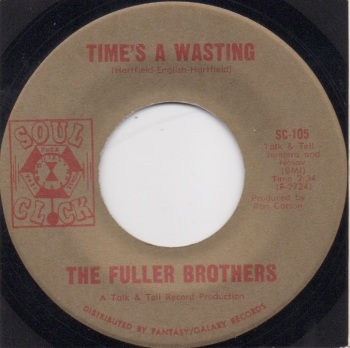 THE FULLER BROTHERS - TIME'S A WASTING