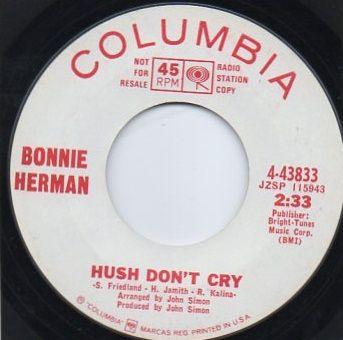 BONNIE HERMAN - HUSH DON'T CRY