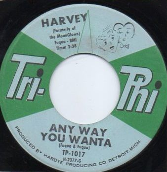 HARVEY - ANY WAY YOU WANTA