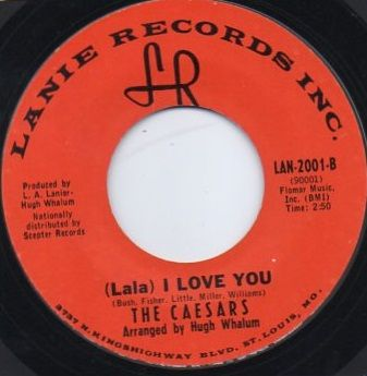 THE CAESARS - (LALA) I LOVE YOU
