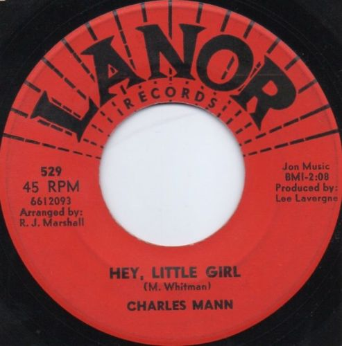 CHARLES MANN - HEY, LITTLE GIRL