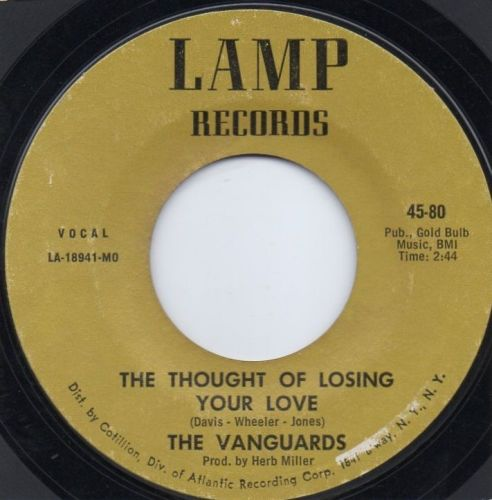 THE VANGUARDS - THE THOUGHT OF LOSING YOUR LOVE