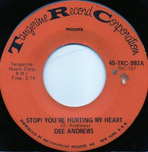 DEE ANDREWS - STOP! YOU'RE HURTING MY HEART
