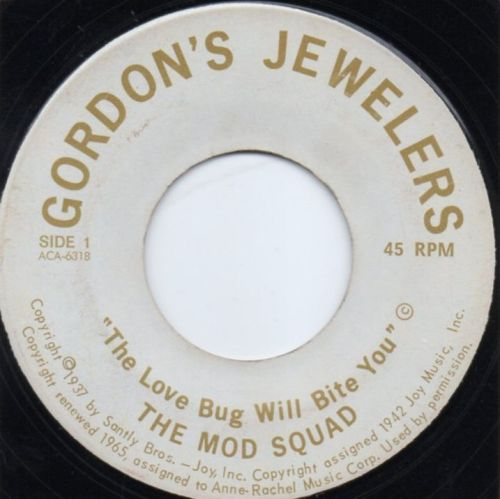 THE MOD SQUAD - THE LOVE BUG WILL BITE YOU