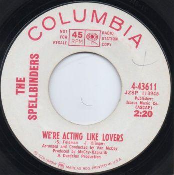 THE SPELLBINDERS - WE'RE ACTING LIKE LOVERS