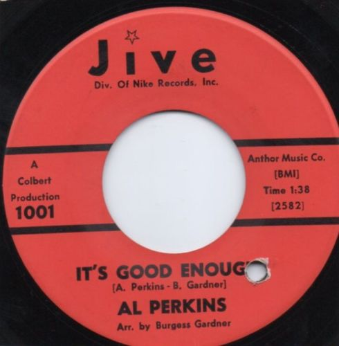 AL PERKINS - IT'S GOOD ENOUGH