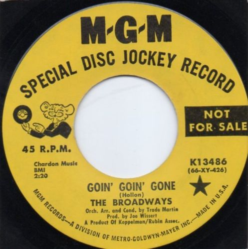 THE BROADWAYS - GOIN' GOIN' GONE