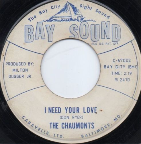 THE CHAUMONTS - I NEED YOUR LOVE