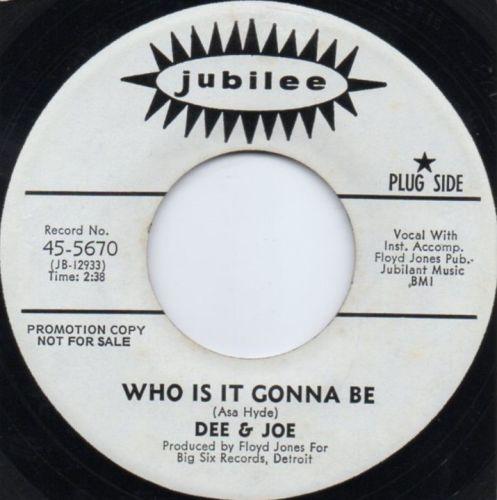 DEE & JOE - WHO IS IT GONNA BE