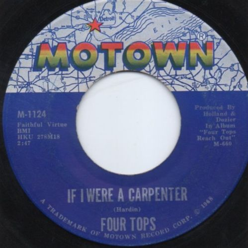 THE FOUR TOPS - IF I WERE A CARPENTER