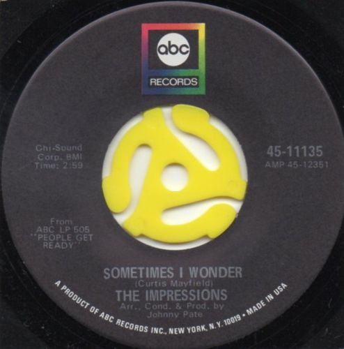 THE IMPRESSIONS - SOMETIMES I WONDER
