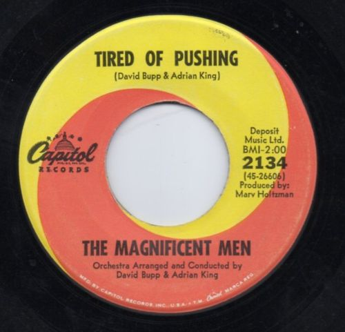 THE MAGNIFICENT MEN - TIRED OF PUSHING