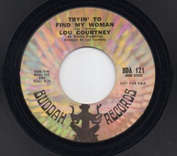 LOU COURTNEY - TRYIN' TO FIND MY WOMAN