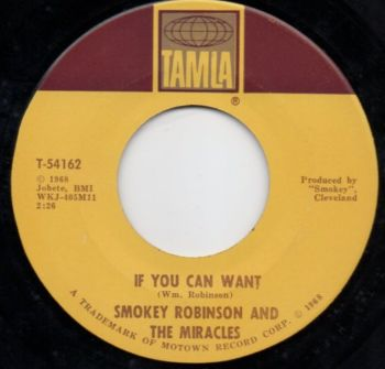 SMOKEY ROBINSON & THE MIRACLES - IF YOU CAN WANT