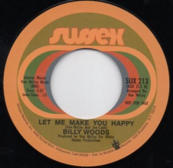 BILLY WOODS - LET ME MAKE YOU HAPPY