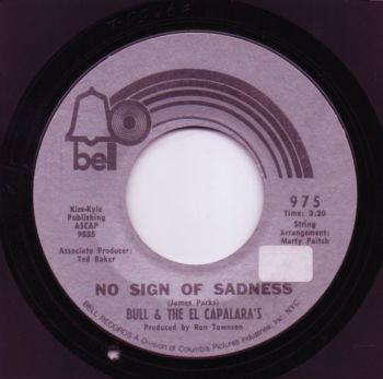 BULL & THE ELCAPALARAS - NO SIGN OF SADNESS