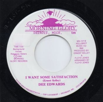 DEE EDWARDS - I WANT SOME SATISFACTION
